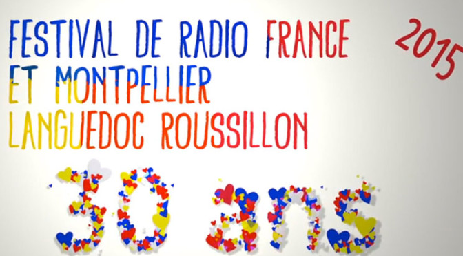 festival-radio-france-mtp-2015 (1)